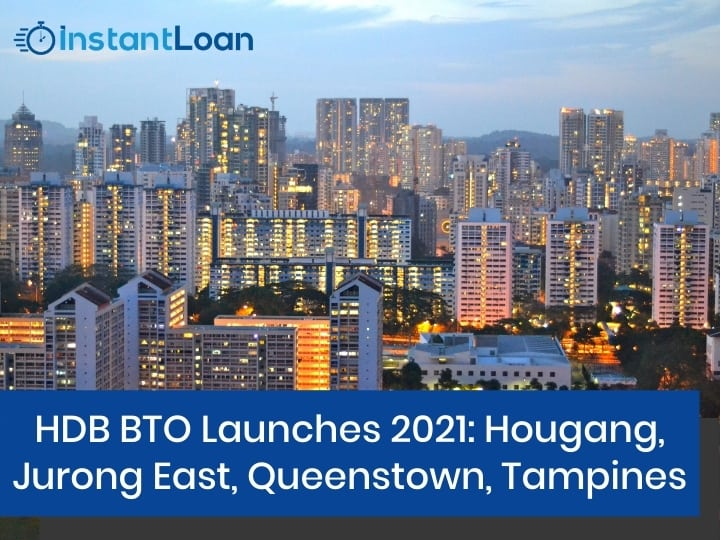HDB BTO Launches 2021 Hougang, Jurong East, Queenstown, Tampines