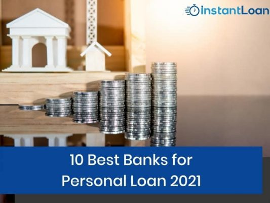 10 Best Banks for Personal Loan 2021